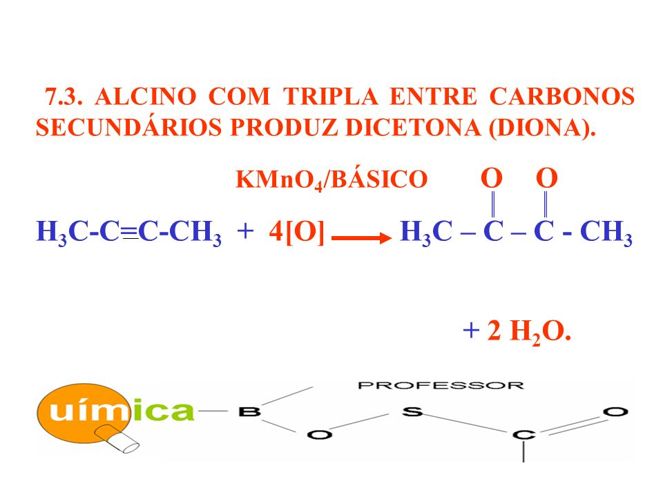 H3C-C=C-CH3 + 4[O] H3C – C – C - CH3